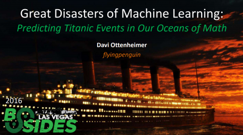Great Disasters of Machine Learning: Predicting Titanic Events in Our Oceans of Math